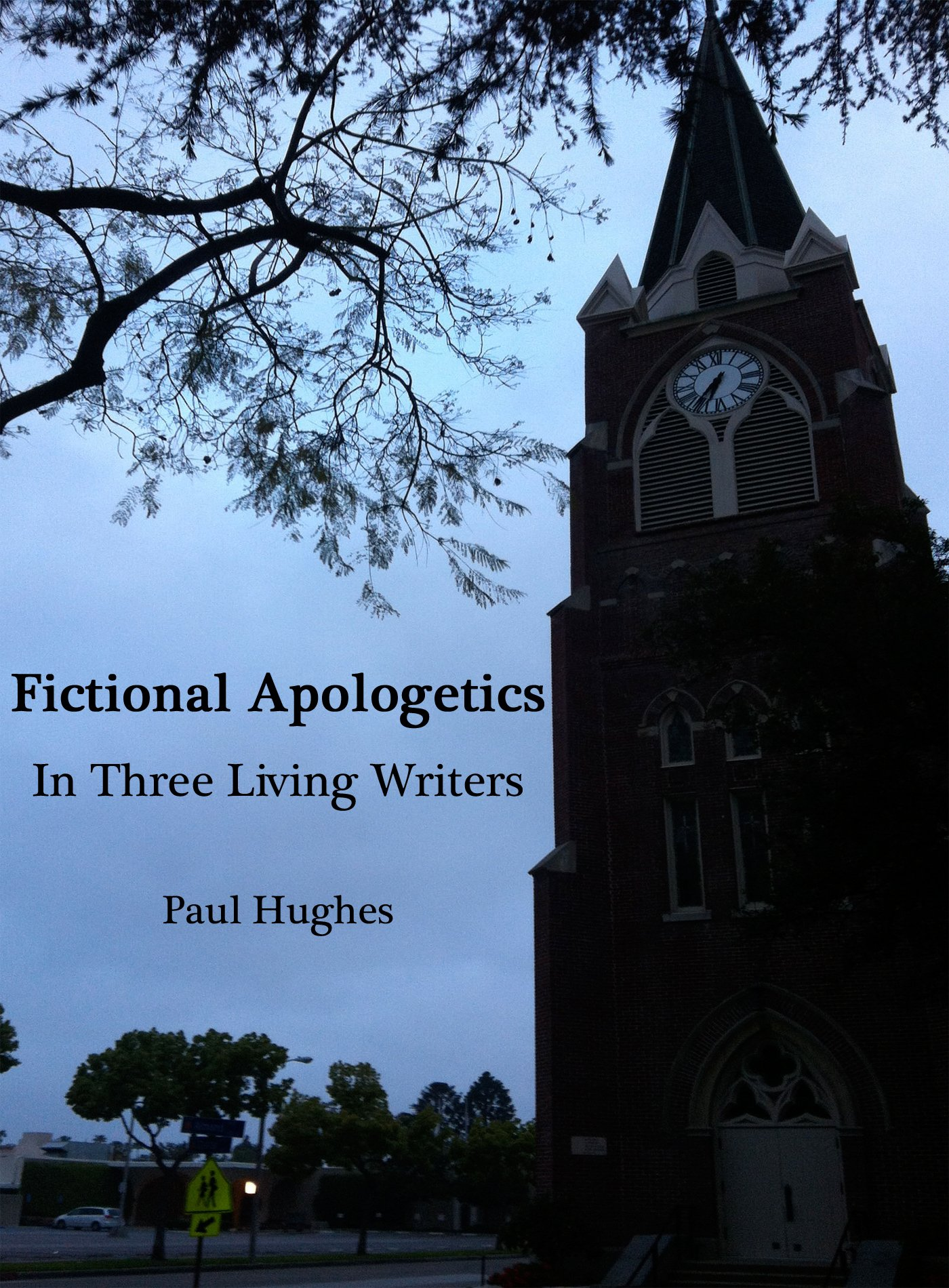 Fictional Apologetics in Three Living Writers