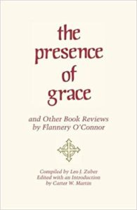 The Presence of Grace and Other Book Reviews